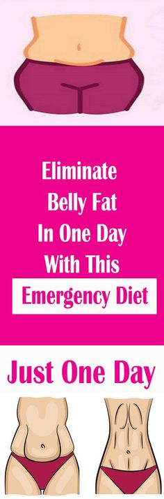 Eliminate Belly Fat In One Day With This Emergency Diet!