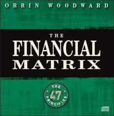 LIFE 27 - Financial Matrix by Orrin Woodward