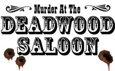 Join us at 7 p.m. on Saturday, April 25 for Murder in the Museum, a new adult program at the Museum of World Treasures. For weeks, people have been pouring into the small western town of Deadwood for the biggest poker tournament this side of the Mississippi. From outlaws to marshals and saloon girls to southern belles, everyone has made this small western frontier town THE place to be.