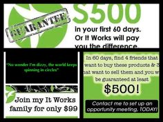 To join my It Works! Team, visit my website at www.makingallthingsnew.myitworks.com