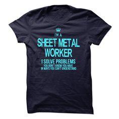 I am Sheet Metal Worker T Shirt, Hoodie, Sweatshirt