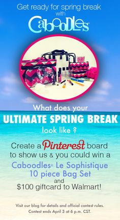 What does the ultimate #springbreak look like to you? Create a Pinterest board to show us and you could win a Caboodles®' Le Sophistique 10 piece Bag Set & a $100 gift card to #Walmart! #CaboodlesSB Visit our blog for details and official contest rules. Contest ends April 3 at 6 p.m. CST. http://caboodles.com/2015/03/get-ready-for-spring-break-with-caboodles/