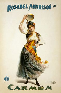 A poster advertising a ca. 1896 American production of Georges Bizet's opéra ...