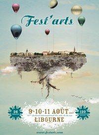 Fest'Arts, Libourne, 2007 - Festivals été 2007, en France - De tous les genres culturels, le spectacle vivant figure sans nul doute comme l'une des occasions les plus privilégiées de découverte et de rencontre entre des artistes et le public...