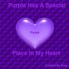 PURPLE HAS A SPECIAL PLACE IN MY HEART... Purple Love, All Things Purple, Shades Of Purple, Purple And Black, Purple Stuff, Purple Hearts, Purple Colors, Blue Flowers, Purple Quotes