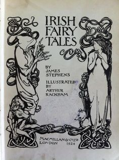 """Frontispiece of """"Irish Fairy Tales,"""" (1920) compiled by James Stephens and illustrated by Arthur Rackham."""