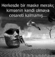 Herkeste bir maske merakı; kimsenin kendi olmaya cesareti kalmamış...