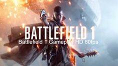 Battlefield 1 Gameplay  HD 60fps