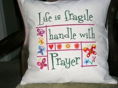 Pillow, Life Is Fragile Handle It With Prayer, Pillow Cover, Typography Pillow Cover $20 customizedfor-you.com
