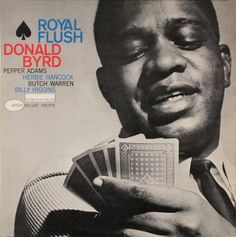 "Cover for Donald Byrd's ""Royal Flush"" by Francis Wolff (photo) & Reid Miles (design), 1961"