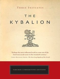 Kybalion, He said that this book will outline the universal principles found through out all religion