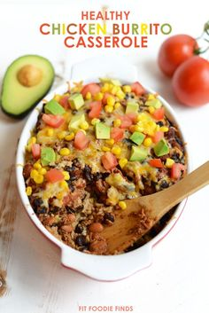 Healthy Chicken Burrito Bowl Casserole- an easy, one-pot meal! Can't wait to try this, I think Kyle will even eat it! {Fit Foodie Finds}
