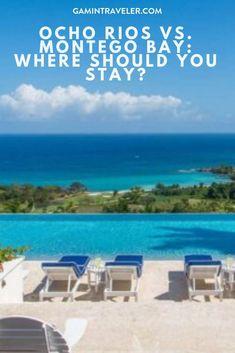 Ocho Rios vs. Montego Bay: Where Should You Stay? via @gamintraveler