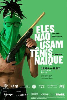 Agenda Cultural RJ: Novo espetáculo ''ELES NÃO USAM TÊNIS NAIQUE''  da...