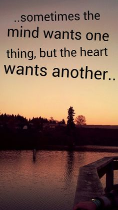 my mind knows i need to let u go and move on but my heart won't stop loving u.