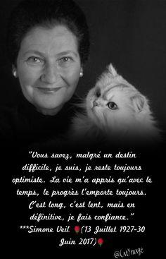 Simone Veil (13 Juillet 1927-30 Juin 2017) Life Is What Happens, Shit Happens, Simone Veil, Image Citation, French Quotes, Unconditional Love, Live Love, Morals, How To Know
