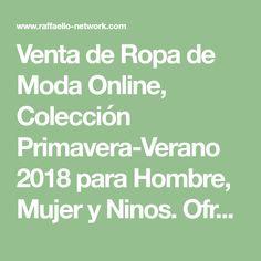 05f85e495 Venta de Ropa de Moda Online, Colección Primavera-Verano 2018 para Hombre,  Mujer