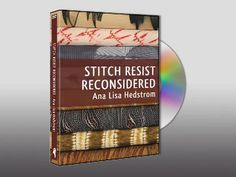 """STITCH RESIST RECONSIDERED • Ana Lisa Hedstrom by Andrew Galli. In this 2 1/2 hour DVD, """"STITCH RESIST RECONSIDERED"""", Ana Lisa Hedstrom presents a variety of ways to create exciting, multi-dimensional stitch-resist patterns and pleats for art clothing, quilts, and art textiles."""