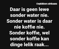 Afrikaans Quotes, Quote Board, Funny Quotes, Poetry, Jokes, Messages, Thoughts, Funny Stuff, Africa