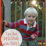 Tips for Reading with Boys : 30 Days of Reading with My Kids
