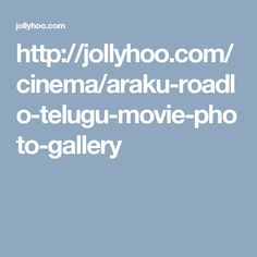 http://jollyhoo.com/cinema/araku-roadlo-telugu-movie-photo-gallery