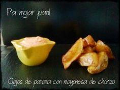 pa mojar pan!: Gajos de patata con mayonesa de chorizo ibérico