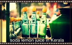 Refreshing soda lemon Juice # travel Kerala # tourism Kerala # Kerala honeymoon tours # best Kerala tours# affordable holidays to Kerala