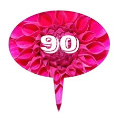 90th Birthday Pink Dahlia Photo Cake Topper