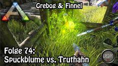 Ark: Survival Evolved - Folge 74: Spuckblume vs. Truthahn