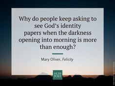 7 beautiful Mary Oliver quotes about God.