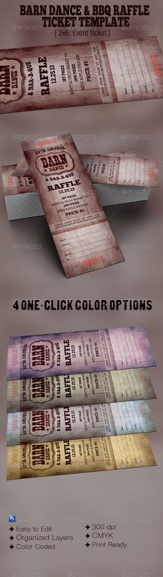 The Barn Dance & BBQ Raffle Ticket Template - $5.00 The Barn Dance & BBQ Raffle Ticket Template is great for any western or country theme event, Use it for Hoedown,BBQ, or Rodeo Shows. In this package you'll find 1 Photoshop file. 4 One-Click color options are included. All layers are arranged, color coded and simple to edit. Sold exclusively on graphicriver.net.