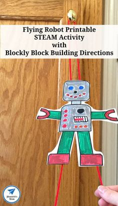 Flying Robot Printable STEAM Activity with Blockly Block Building Directions - JDaniel4s Mom Printable Activities For Kids, Steam Activities, Science Activities For Kids, Cool Science Experiments, Literacy Activities, Educational Activities, Teaching Resources, Early Learning, Kids Learning