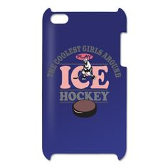 Coolest Girls Play Hockey iPod Touch 4 Case