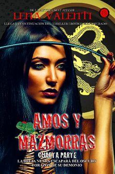Amos y Mazmorras Cuarta Parte, El Hechizo., Lena Valenti