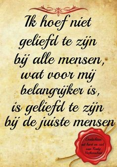Heart Quotes, Words Quotes, Sayings, Some Quotes, Daily Quotes, Love Words, Beautiful Words, Lifetime Quotes, Dutch Quotes