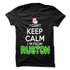 Keep Calm Ruston... Christmas Time - 99 Cool City Shirt - #tee aufbewahrung #tshirt makeover. BUY NOW => https://www.sunfrog.com/LifeStyle/Keep-Calm-Ruston-Christmas-Time--99-Cool-City-Shirt-.html?68278
