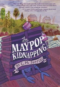 KISS THE BOOK: The Maypop Kidnapping by C.M. Surreys - ADVISABLE