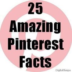 25 Amazing Pinterest Facts for Your Small Business