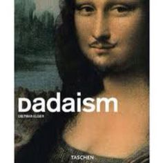 Dadaism: art movement of the European avant-garde in the early century An art movement born out of reactions to the horrors of WWII. This collective of artists focused on rejecting reason and logic and embracing nonsense, irrationality, and intuition. Tristan Tzara, Dada Art Movement, Arts And Crafts Movement, Marcel Duchamp, Neville Brody, The Face Magazine, Mona Lisa, Classical Realism, Art Series