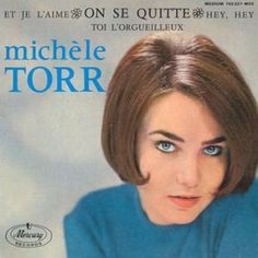 Michele Torr - On Se Quitte Lp Cover, Vinyl Cover, France Gall, Twiggy, The Beatles, Love Her, Jazz, Album, Songs