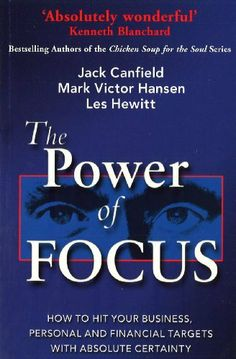 The Power Of Focus by Jack Canfield. $12.01. Publisher: Ebury Digital; New edition edition (September 30, 2010). 336 pages