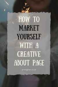 How to market yourself with a creative About Page