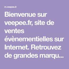 Bienvenue sur veepee.fr, site de ventes évènementielles sur Internet. Retrouvez de grandes marques mode, vetement, high tech à prix discount.