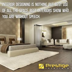 Interior designing is nothing but best use of all the space. Best interiors show who you are without speech. #Prestige Interiors Hyderabad http://www.prestigeinteriors.in/