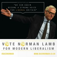 Vote Norman Lamb for modern Liberalism