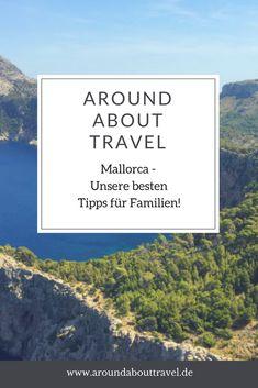 Hier geben wir Euch unsere besten Tipps für Ausflüge, Restaurants und vieles mehr! #mallorca #familie