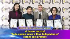 "El drama musical ""Toda nación adora a Dios Todopoderoso"" recoge seis premios Bestival Festival, Films Chrétiens, Truth News, Christian Films, Drama, Church News, Worship God, Christen, Feature Film"
