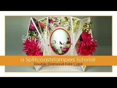 Double Diamond Fold Tutorial - Splitcoaststampers