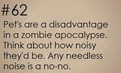 Zombie Apocalypse Survival Tip #62