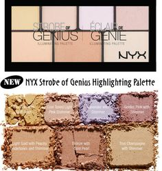 NYX STROBE OF GENIUS ILLUMINATING HIGHLIGHTING PALETTE Drugstore Makeup, Makeup Brands, Makeup Eyeshadow, All Things Beauty, Beauty Make Up, Make Up Studio, High End Makeup, Normal Makeup, Beauty